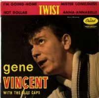 Gene Vincent - Twist - I'm Going Home - Hot Dollar (EAP1-20237) France